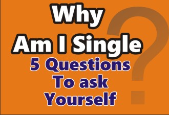 Why am i Single? Five Questions to as yourself 1