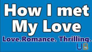 How I met My Love 14
