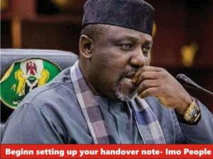 Begin setting up your handover notes, Imo Citizens tell Okorocha
