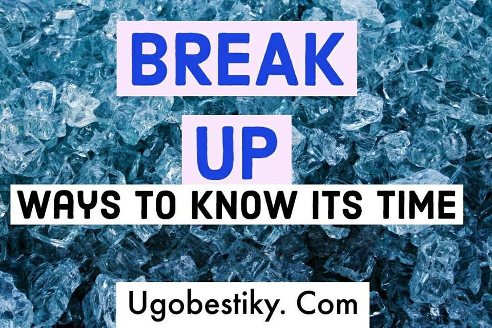 Ways to Know It's Time to Break Up 3