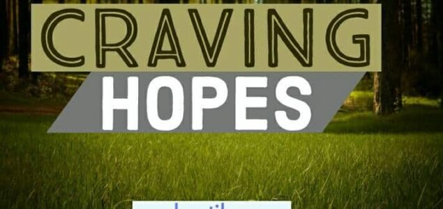 Craving Hopes