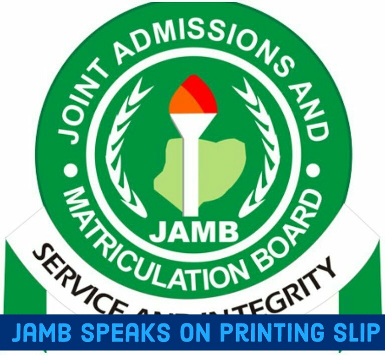 JAMB talks on printing of examination slip 3