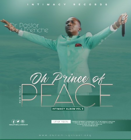 "PAUL ENENCHE RELEASES NEW SINGLE "" OH PRINCE OF PEACE"" 9"