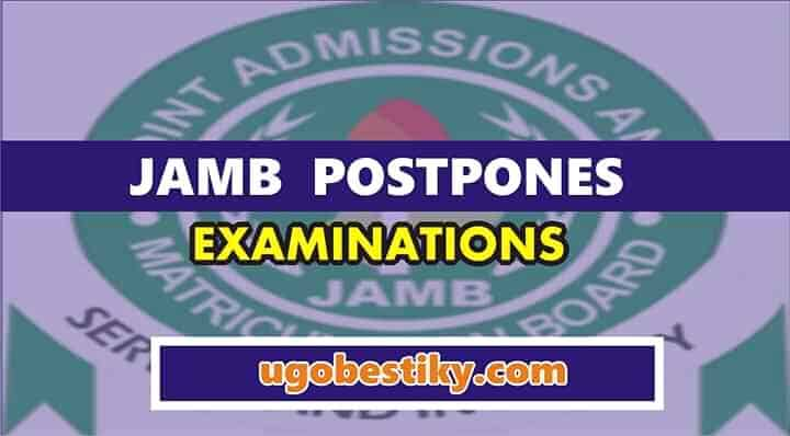 JAMB Postpone Mock Exams to Reschedule UTME 2
