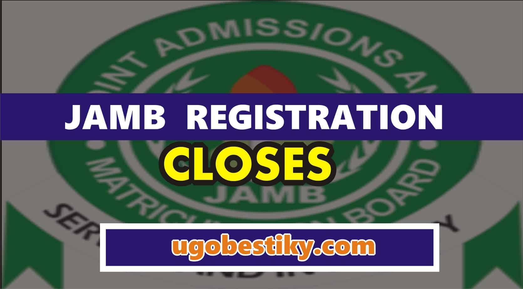 Jamb registration closes 40