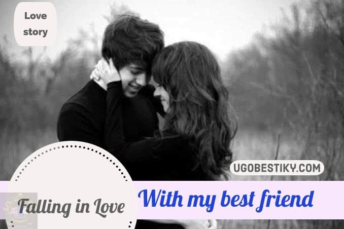 Fall in when best love friends How to