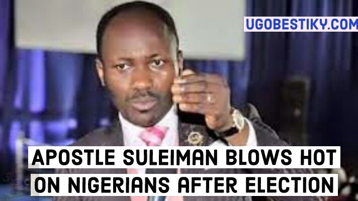 Apostle Johnson Suleiman Blows Hot on Nigerians After  Election (Video/Text) 1