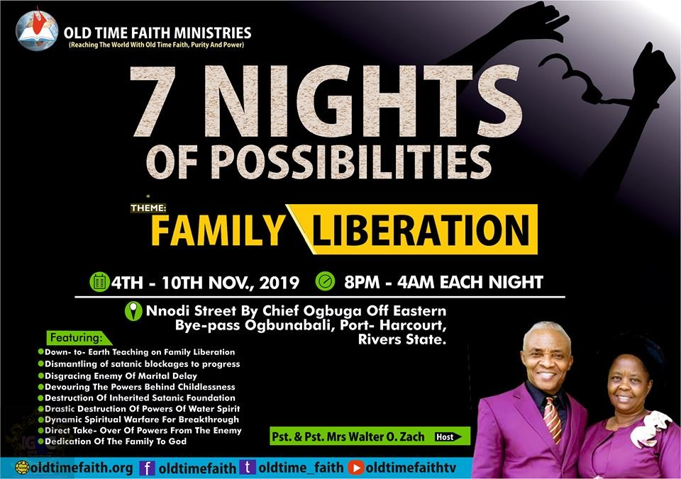 Old time faith Ministrie 7 Nights of Possibilities