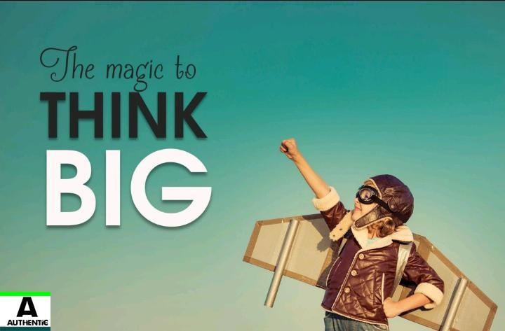 thinking big,thinking,how to think big,thinking big quotes,how to start thinking big