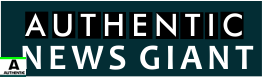 Authentic News Giant – Authentic Verified News