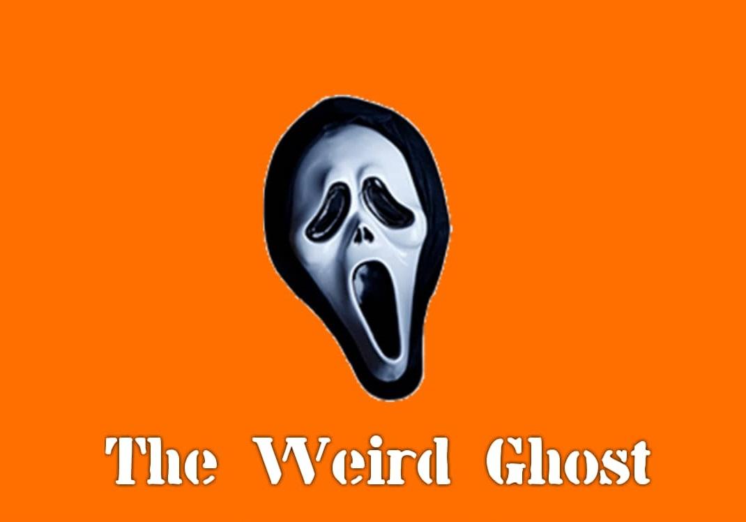 The Weird Ghost