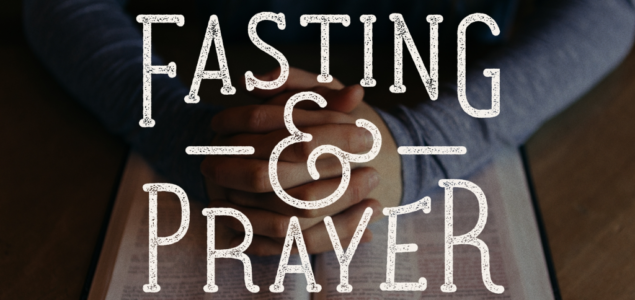 PERSONAL FASTING AND PRAYER