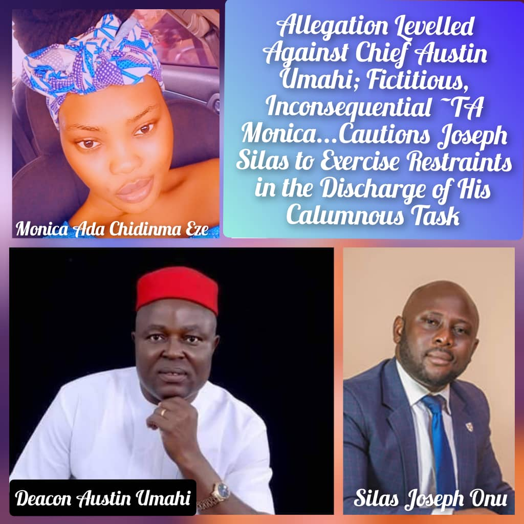 Allegation Levelled Against Chief Austin Umahi: Fictitious, Inconsequential - TA Monica