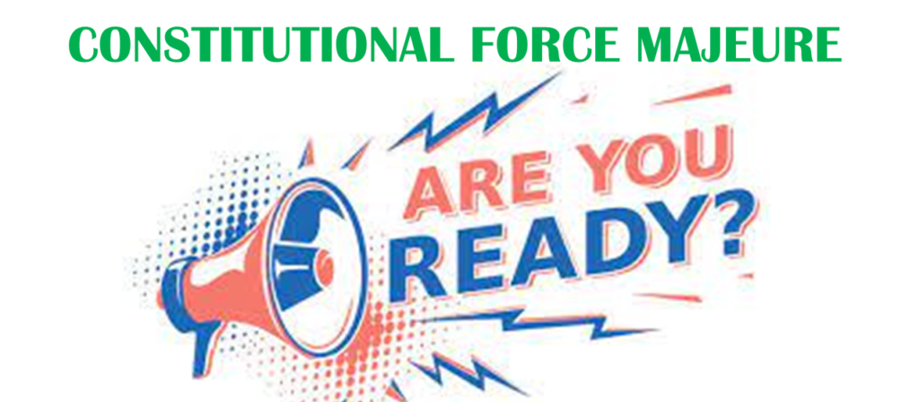 All You need to Know about Nigeria Constitutional Force Majeure